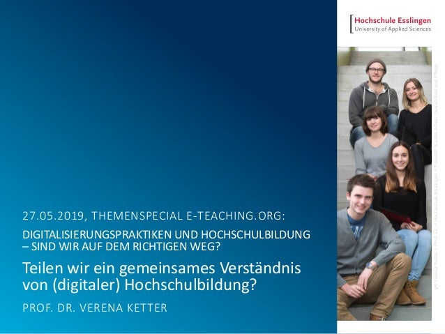 <vVerenaKetter<Prof.Dr.<HochschuleEsslingen<FakultätSozialeArbeit,GesundheitundPflege 27.05.2019, THEMENSPECIAL E-TEACHING...