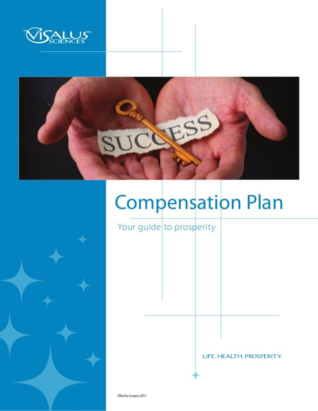Compensation PlanYour guide to prosperityEffective January 2011