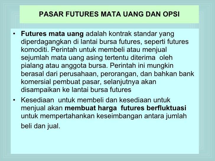 Apa yang Dimaksud dengan Futures - Forex Indonesia