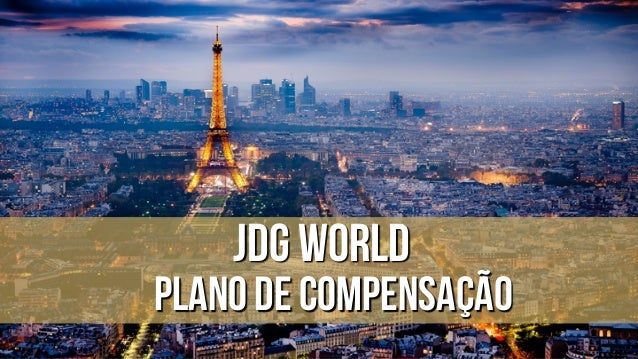 JDG World PLANO DE COMPENSAÇÃO