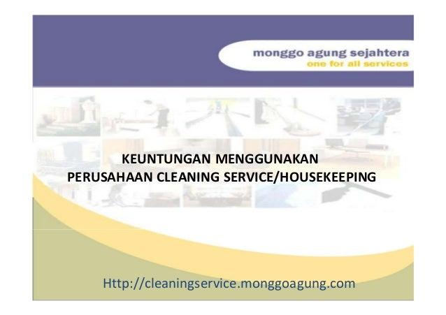 Keuntungan Menggunakan Perusahaan Jasa Cleaning Service Housekeeping