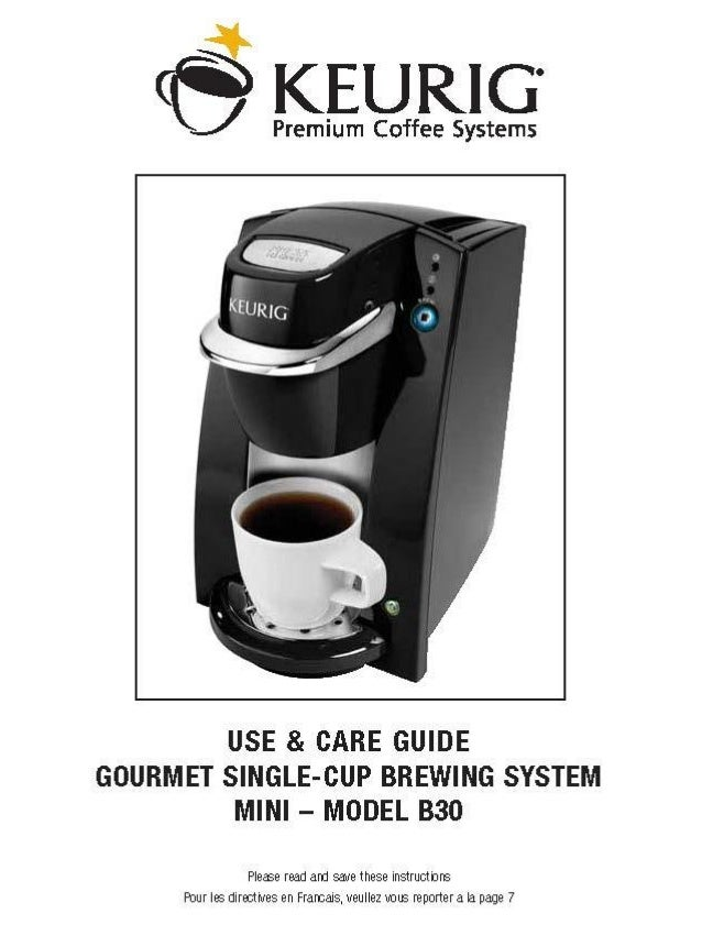 keurig coffee machine b30 mini use care guide rh slideshare net Keurig B60 Parts Diagram Keurig B60 Manual