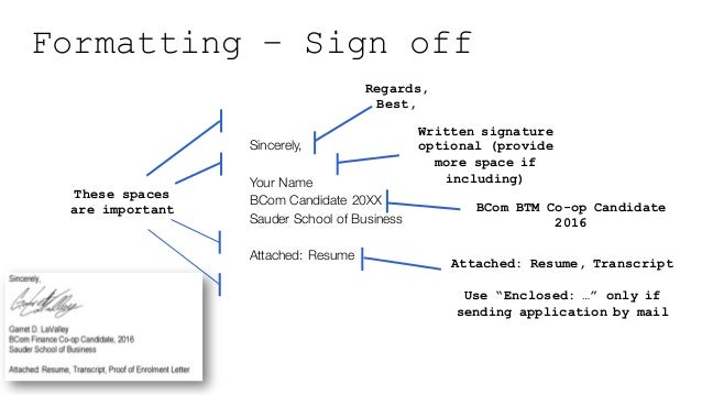 Formatting   Address Line; 8. Formatting U2013 Sign Off ...  Cover Letter Sign Off