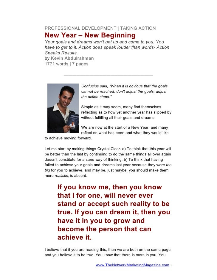 PROFESSIONAL DEVELOPMENT   TAKING ACTIONNew Year – New BeginningYour goals and dreams won't get up and come to you. Youhav...