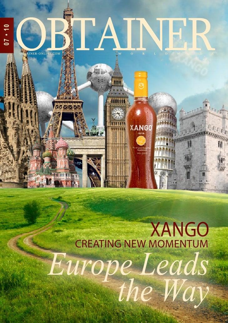 07 • 10                       XANGO            CREATING NEW MOMENTUM          Europe Leads               the Way
