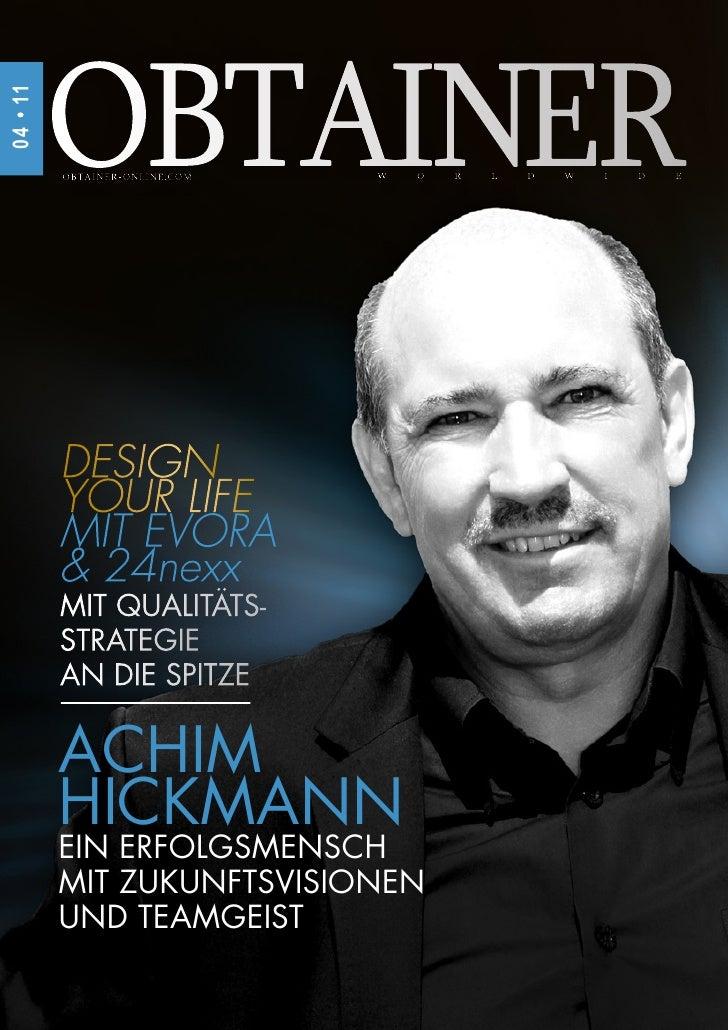 04 • 11          ACHIM          HICKMANN          EIN ERFOLGSMENSCH          MIT ZUKUNFTSVISIONEN          UND TEAMGEIST