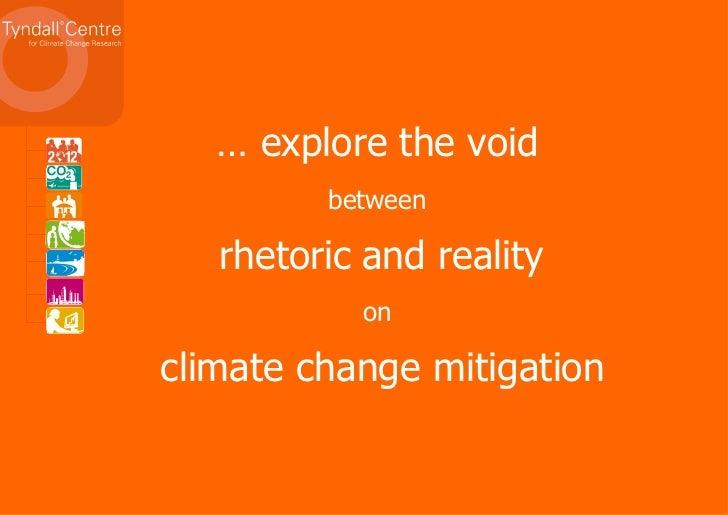 Professor Kevin Anderson - Climate Change: Going Beyond Dangerous Slide 2