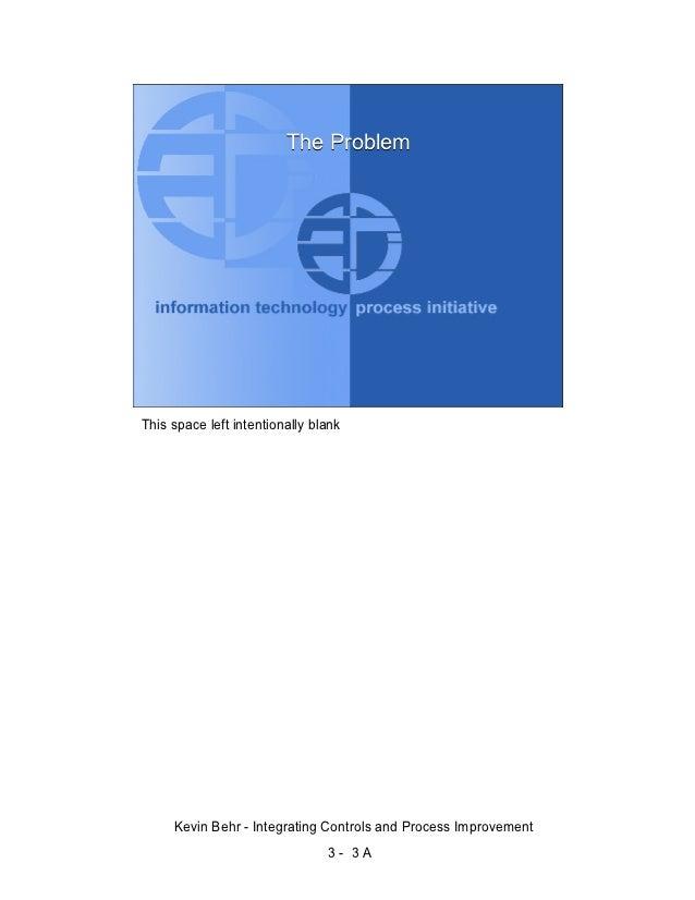 Kevin Behr: Integrating Controls and Process Improvement Slide 3