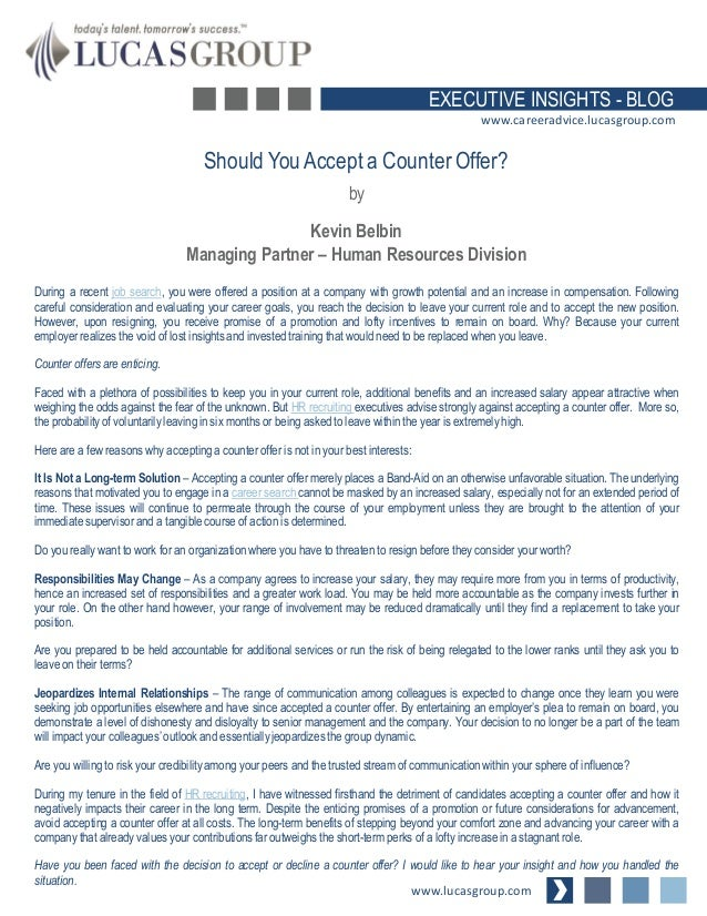 Should YouAccept A Counter Offer? By Kevin Belbin Managing Partner U2013 Human  Resources Division Www