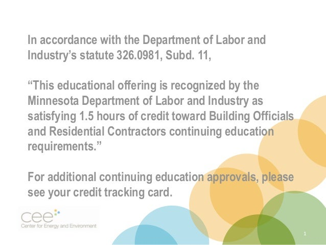 "In accordance with the Department of Labor and Industry's statute 326.0981, Subd. 11, ""This educational offering is recogn..."