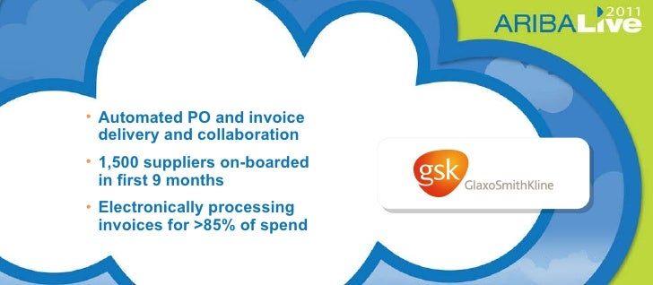 <ul><li>Automated PO and invoice delivery and collaboration </li></ul><ul><li>1,500 suppliers on-boarded  in first 9 month...