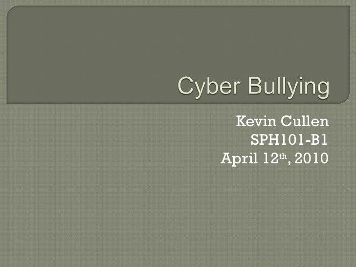 Kevin Cullen SPH101-B1 April 12 th , 2010