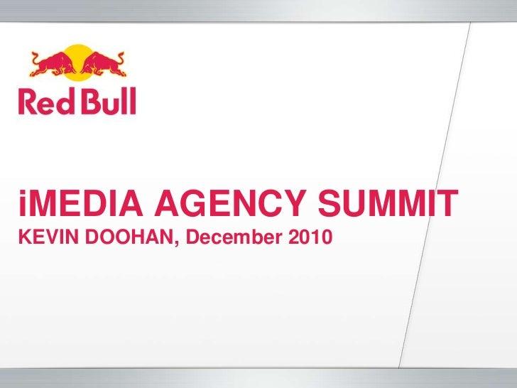iMEDIA AGENCY SUMMITKEVIN DOOHAN, December 2010<br />