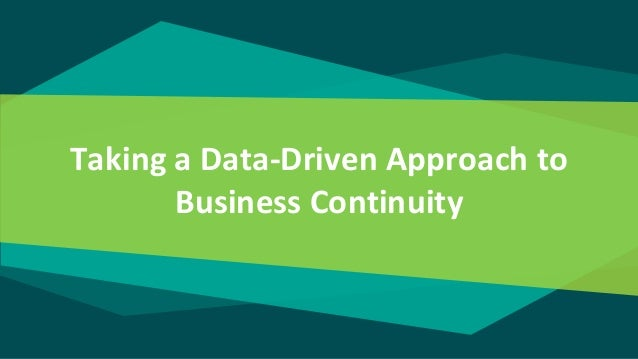 Taking a Data-Driven Approach to Business Continuity
