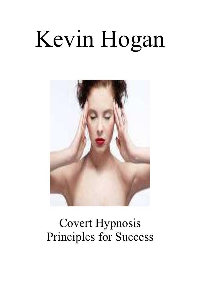 Kevin Hogan   Covert HypnosisPrinciples for Success