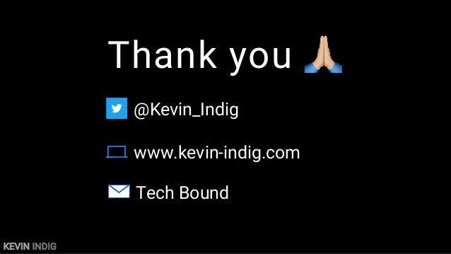 KEVIN INDIG Q&A
