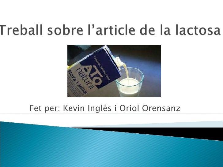 Fet per: Kevin Inglés i Oriol Orensanz