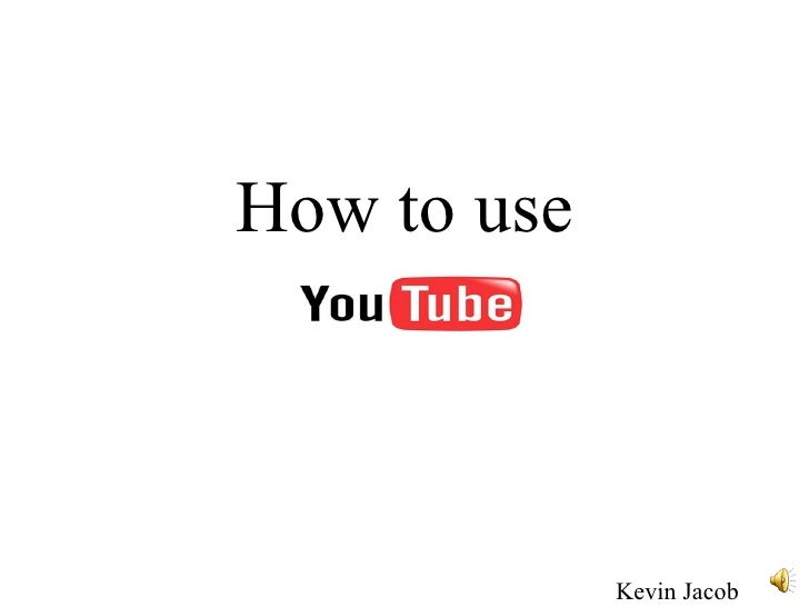 How to use Kevin Jacob