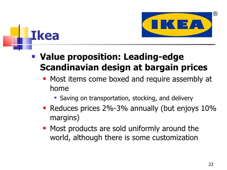 ikea value proposition Creating a core value proposition arms you and your sales team with a  office you'll recognize this core value proposition belonging to ikea.