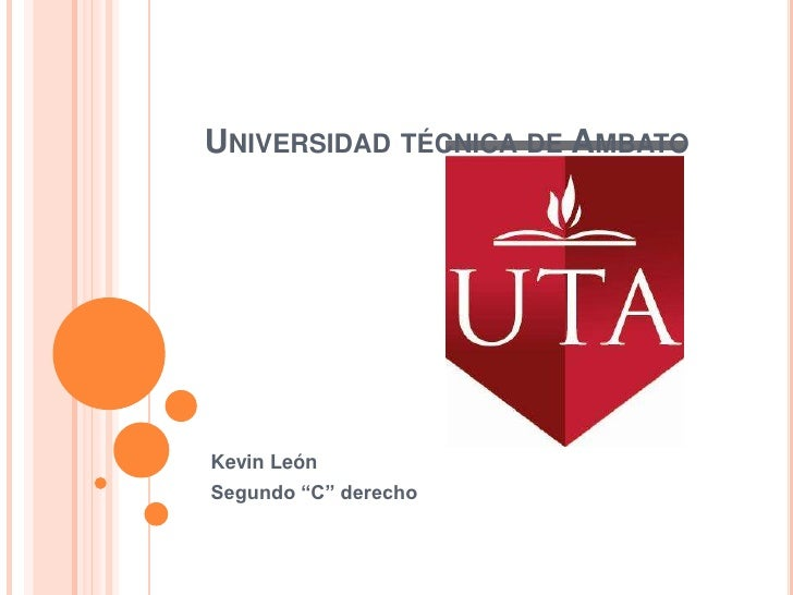 """UNIVERSIDAD TÉCNICA DE AMBATOKevin LeónSegundo """"C"""" derecho"""