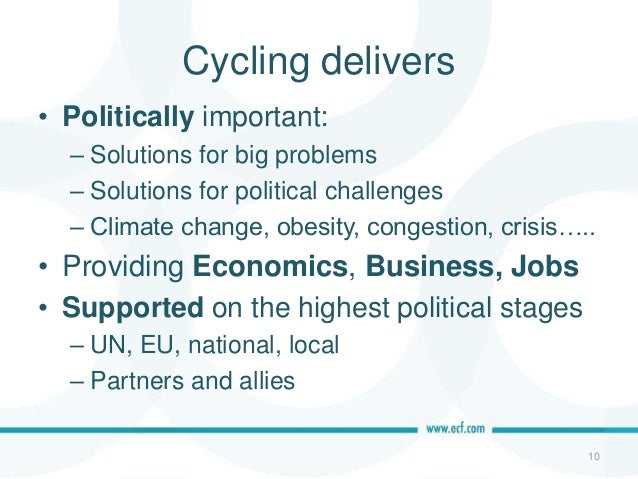 Cycling delivers • Policy • Vibrant cities 11