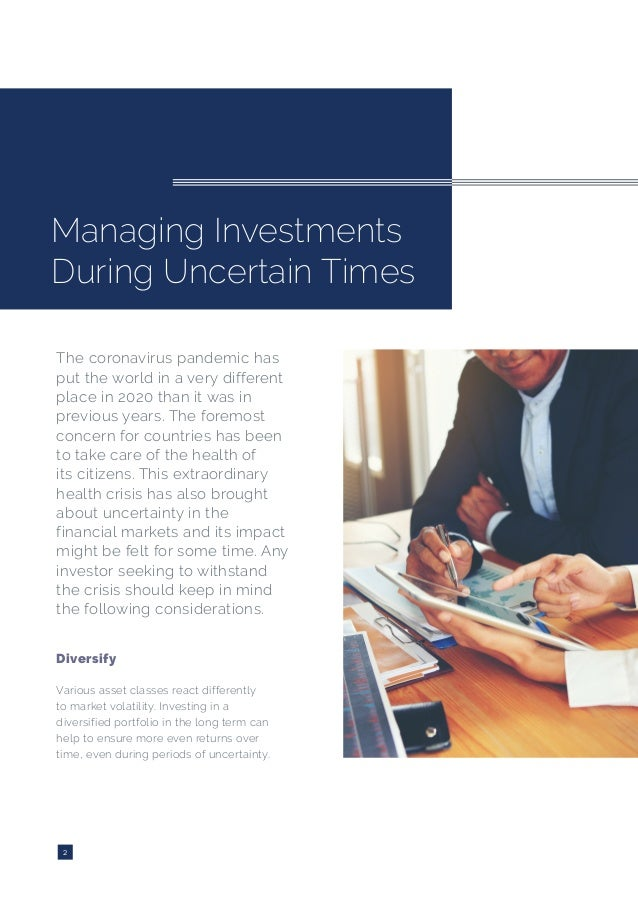 Managing Investments During Uncertain Times Slide 2