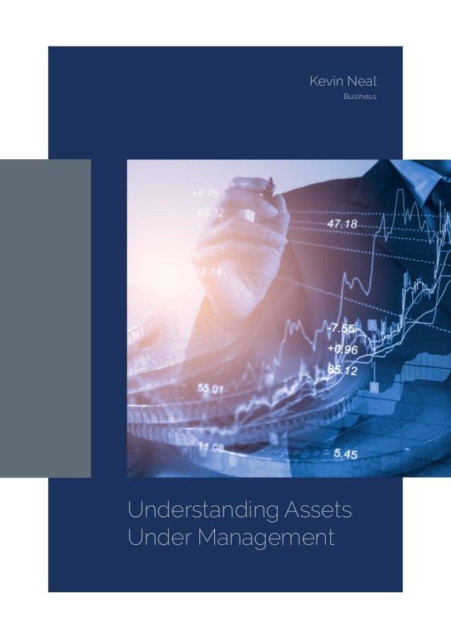 Understanding Assets Under Management Kevin Neal Business