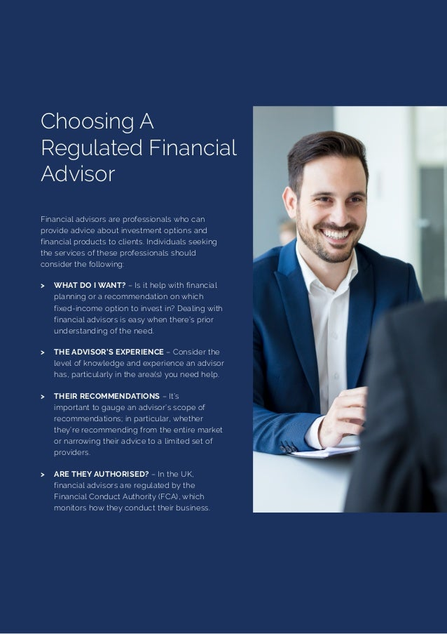 2 Financial advisors are professionals who can provide advice about investment options and financial products to clients. ...