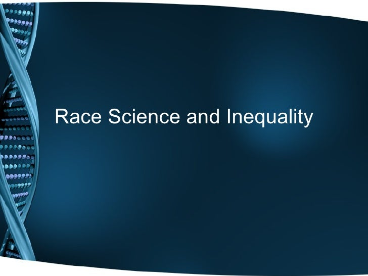 Race Science and Inequality