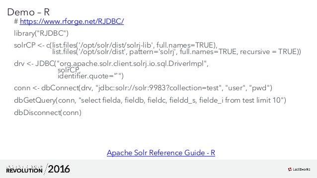 Solr JDBC: Presented by Kevin ...