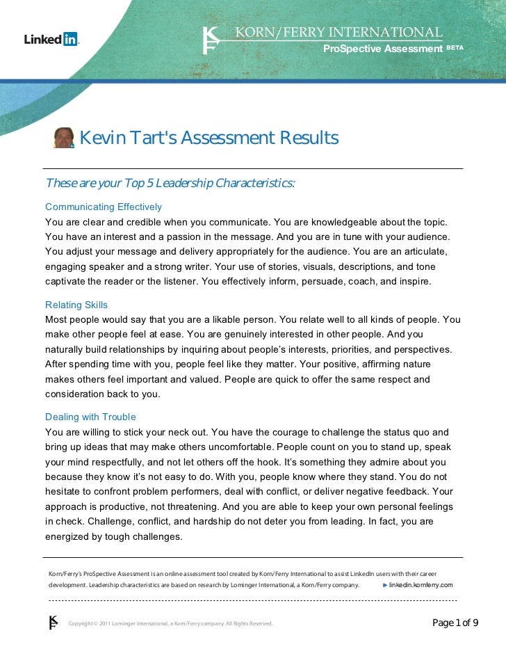 ProSpective Assessment           Kevin Tarts Assessment ResultsThese are your Top 5 Leadership Characteristics:Communicati...