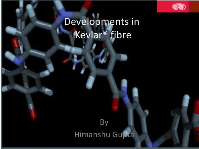 Developments inKevlar® fibreByHimanshu Gupta