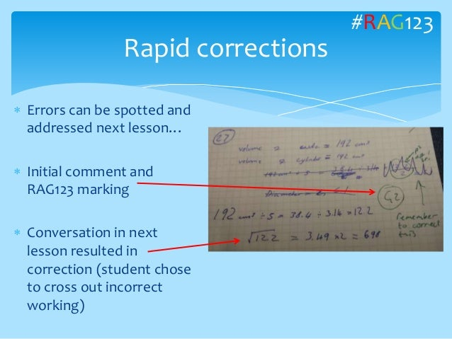  Errors can be spotted and addressed next lesson…  Initial comment and RAG123 marking  Conversation in next lesson resu...