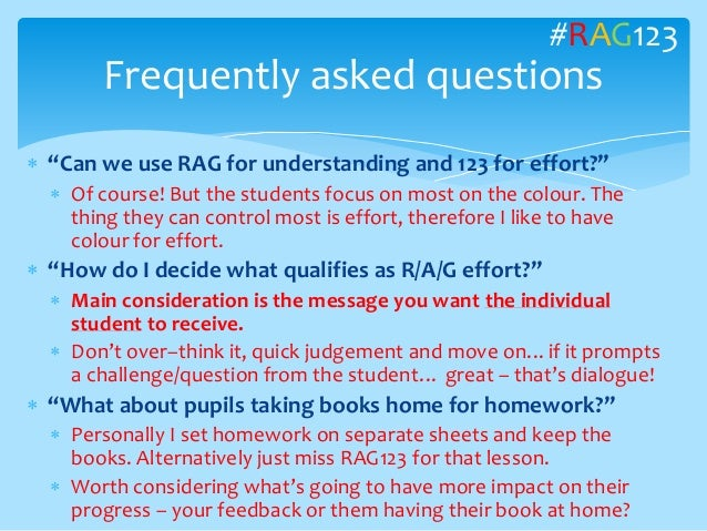 """ """"Can we use RAG for understanding and 123 for effort?""""  Of course! But the students focus on most on the colour. The th..."""