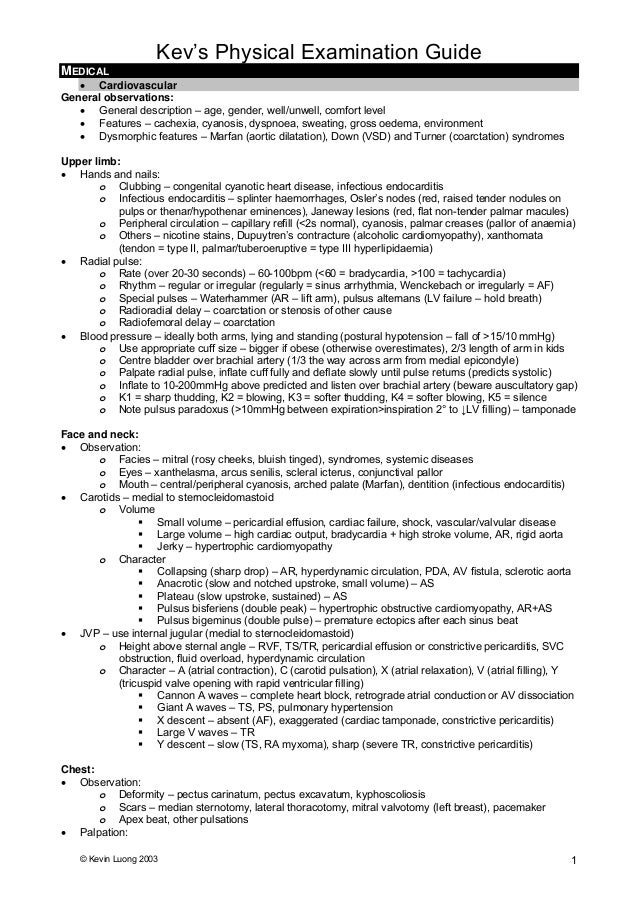 Kev's Physical Examination Guide © Kevin Luong 2003 1 MEDICAL • Cardiovascular General observations: • General description...