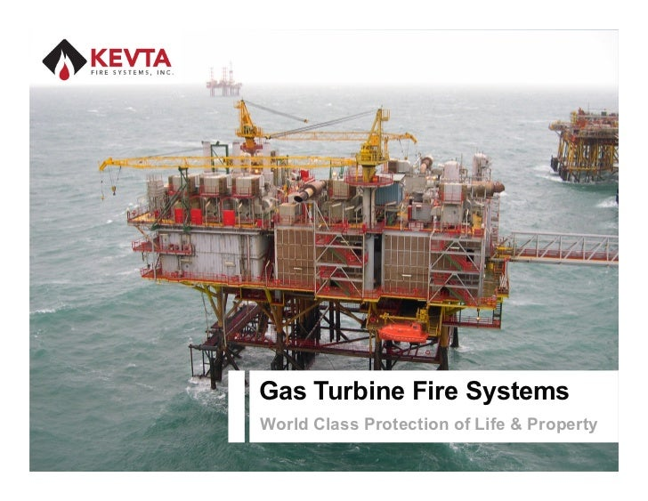 Gas Turbine Fire Systems                                                      World Class Protection of Life & PropertyCop...