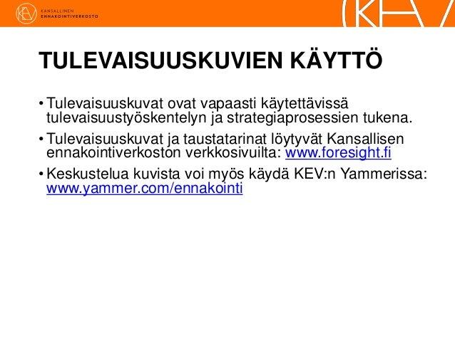 KEV Tulevaisuuskuvat - Eduskuntavaalit 2015 Slide 3