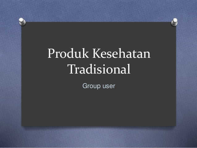 Produk Kesehatan Tradisional Group user