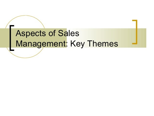 Aspects of Sales Management: Key Themes