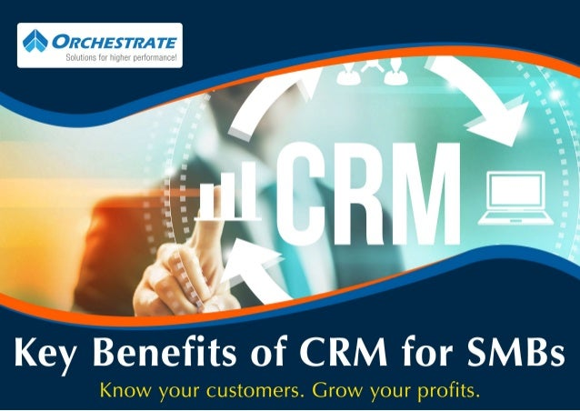 Key Benefits of CRM for SMBs