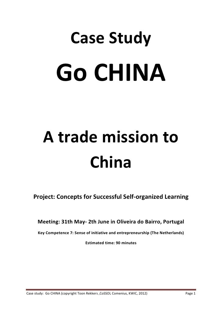 Case Study                  Go CHINA          A trade mission to                China    Project: Concepts for Successful ...