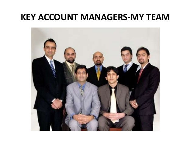 KEY ACCOUNT MANAGERS-MY TEAM