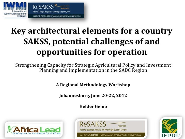 Key architectural elements for a country  SAKSS, potential challenges of and      opportunities for operation Strengthenin...
