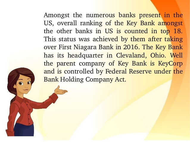 Amongst the numerous banks present in the US, overall ranking of the Key Bank amongst the other banks in...