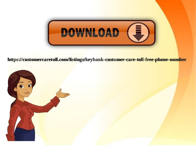 Key Bank : Customer Support