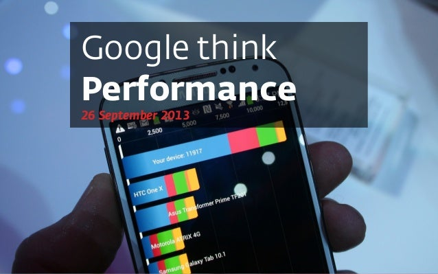 Google think Performance 26 September 2013