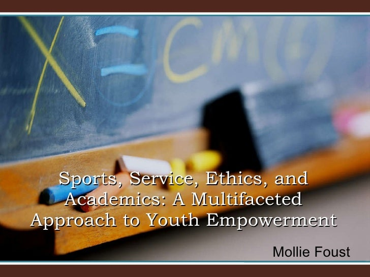Mollie Foust Sports, Service, Ethics, and Academics: A Multifaceted Approach to Youth Empowerment