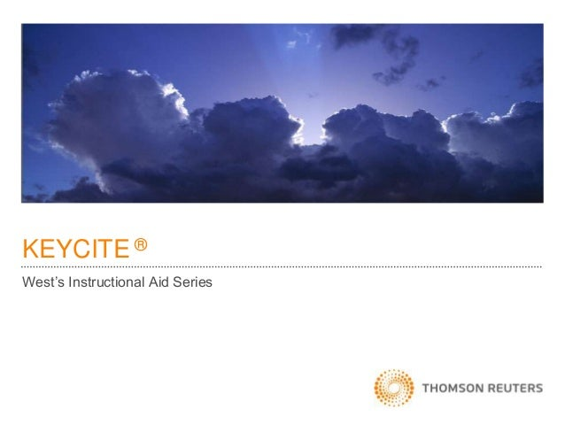 KEYCITE ® West's Instructional Aid Series