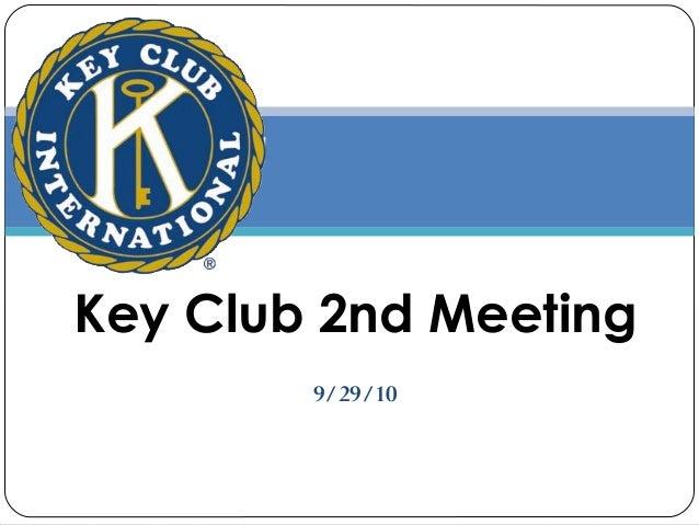 9/29/10 Key Club 2nd Meeting