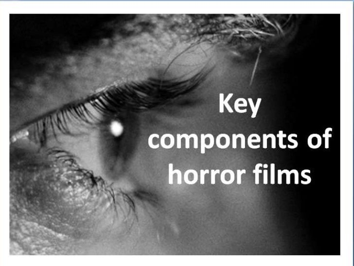 Key components of horror